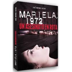 Mariela, 1972. Un asesinato...